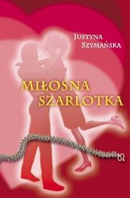 Milosna-szarlotka_Justyna-Szymanska,images_product,29,978-83-60383-66-7